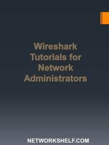 Wireshark Tutorials for Network Admin